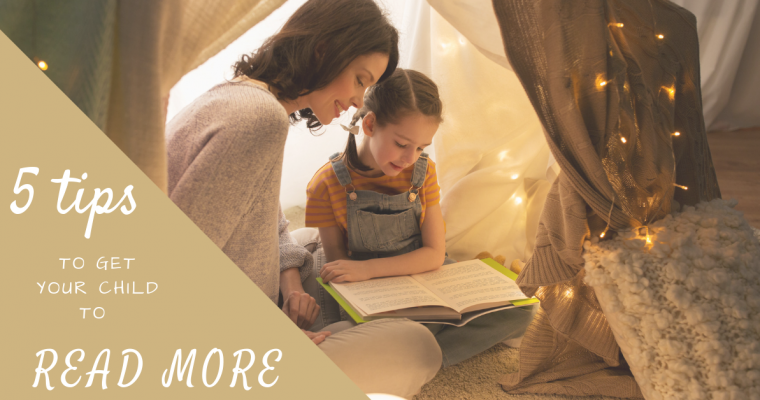 5 tips to get your kids to read more
