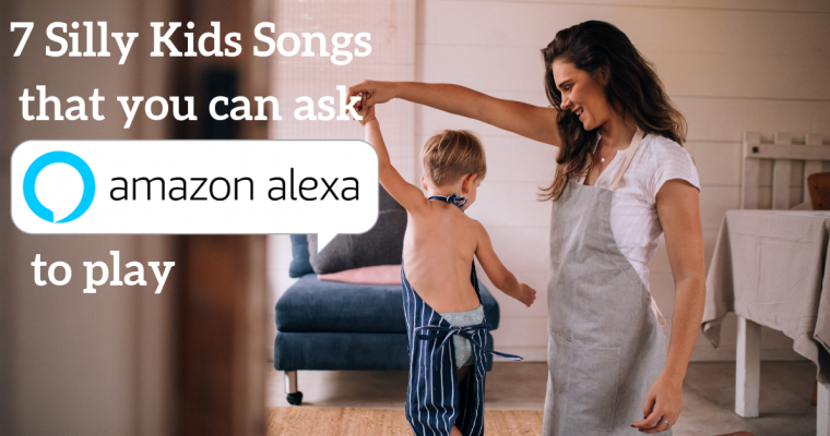 Silly kids songs you can ask Alexa to play