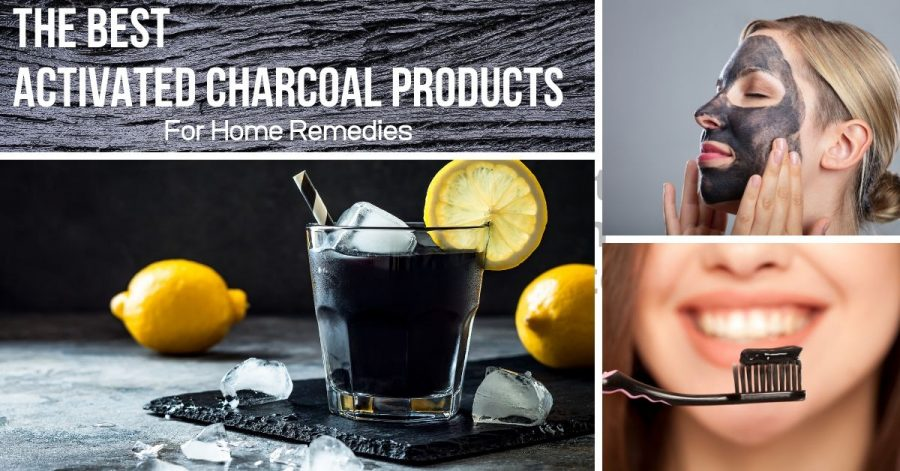 The Best Activated Charcoal Products for Home Remedies